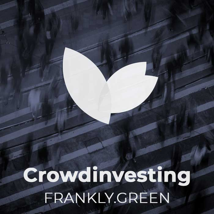 Crowdinvesting – frankly.green