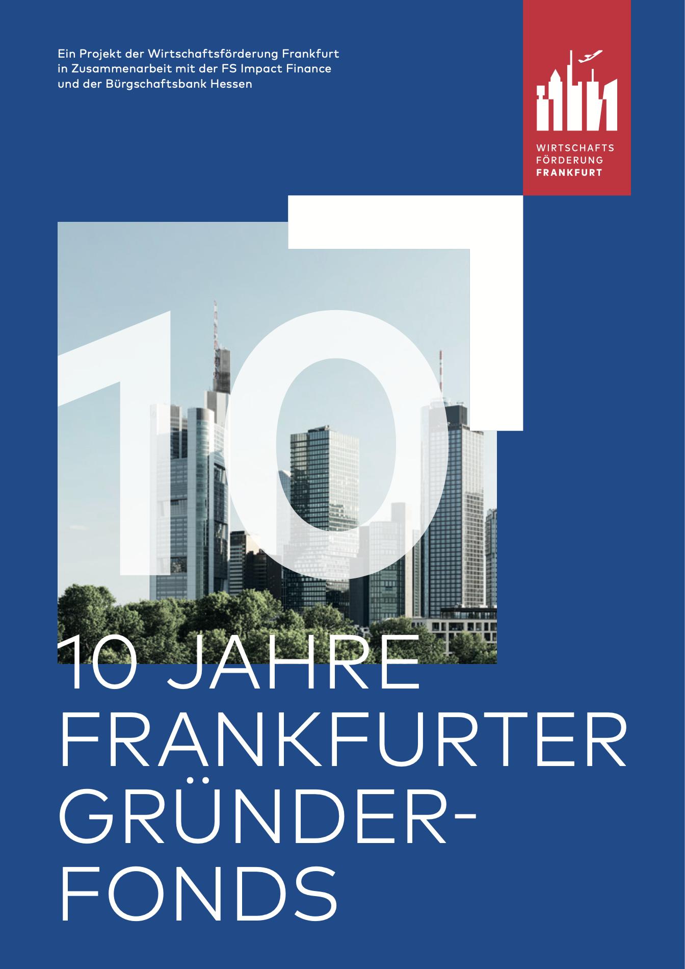 10 Years Of Frankfurter Gründerfonds